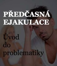 Základní informace o předčasné ejakulaci